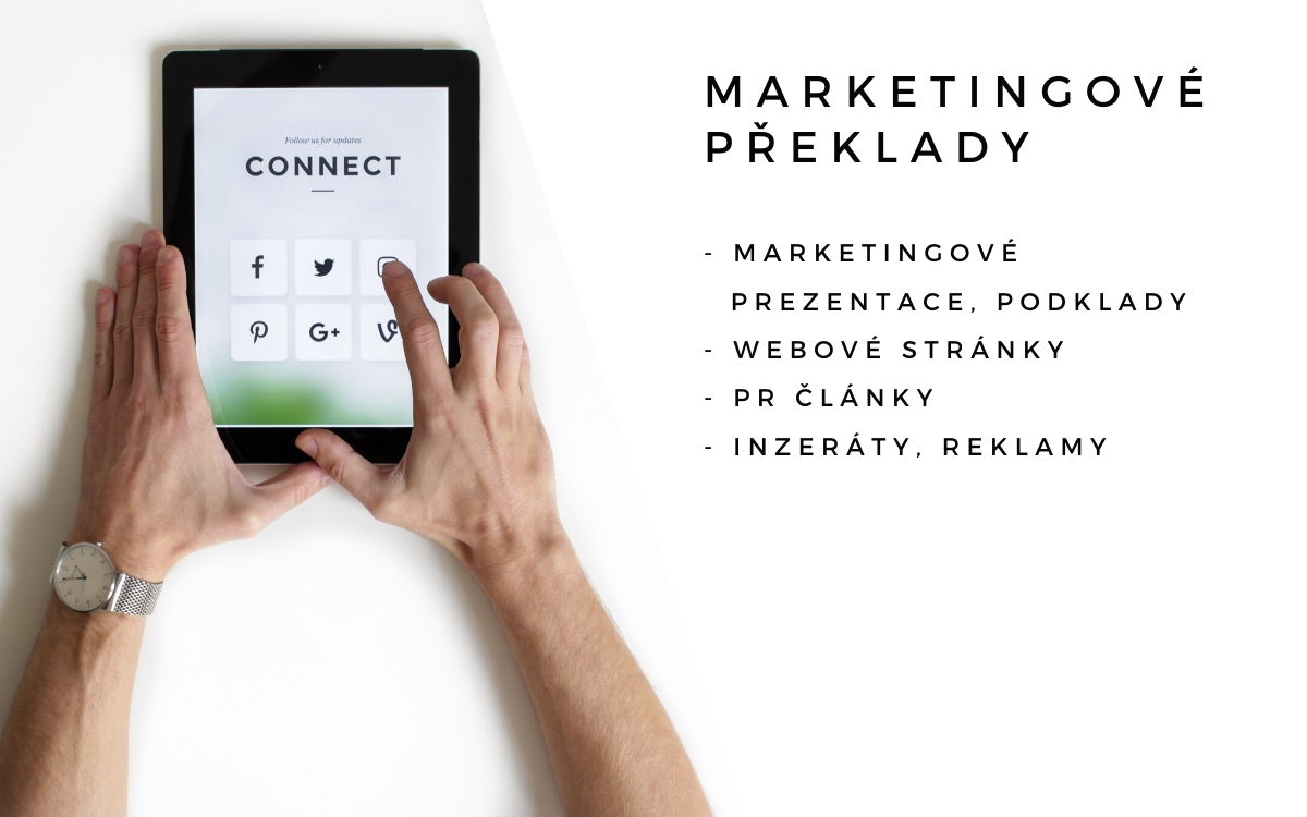 Marketingové překlady, marketingové prezentace, marketingové podklady, webové stránky, PR články, inzeráty, reklamy